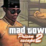 Mad City Prison Escape 2 New Jail